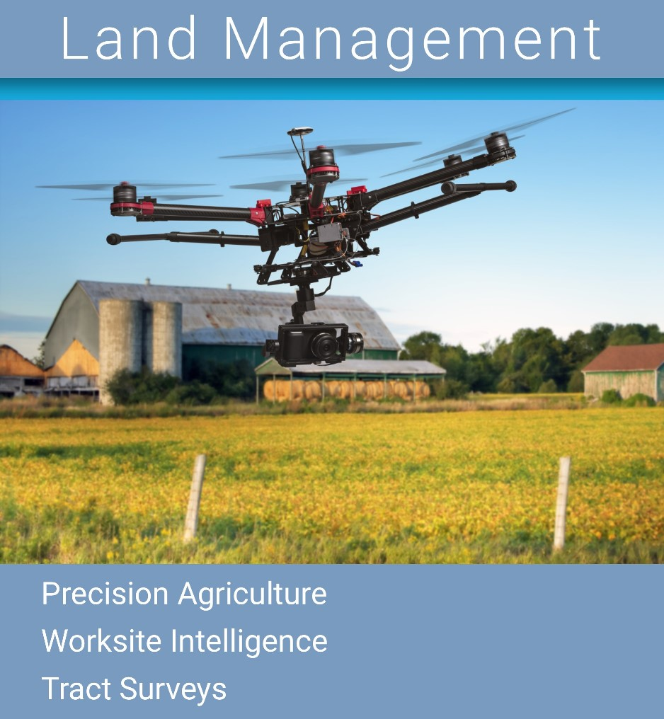 Land Management Drone, Precision Agriculture Drone, Worksite Intelligence Drone, Tract Survey Drone